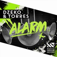 Dzeko & Torres - Alarm (Original Mix)