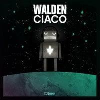 Walden - Ciaco (Original Mix)