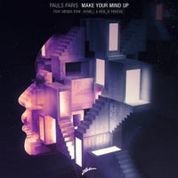 Pauls Paris - Make Your Mind Up feat. Moses York (Axwell & NEW_ID Extended Remode)