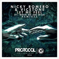 Nicky Romero & Vicetone - Let Me Feel (ft. When We Are Wild) (Fedde Le Grand Remix)