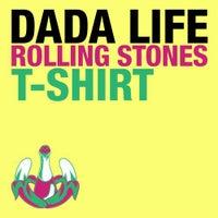 Dada Life - Rolling Stones T-Shirt (Original Mix)