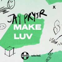 Jay Pryor - Make Luv (Extended Mix)