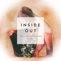 Charlee & The Chainsmokers - Inside Out (Original Mix)