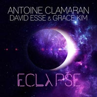 Antoine Clamaran, David Esse & Grace Kim - Eclypse (Original Mix)