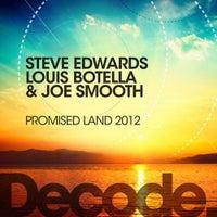 Louis Botella, Joe Smooth & Steve Edwards - Promised Land 2012 (Sick Individuals Remix)