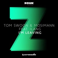 Mosimann & Tom Swoon - I'm Leaving feat. Ilang (Extended Mix)