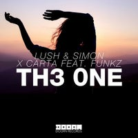 Lush & Simon & Carta - Th3 0ne feat. Funkz (Extended Mix)