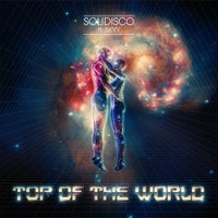 Solidisco - Top of the World feat. Skyy (Original Mix)