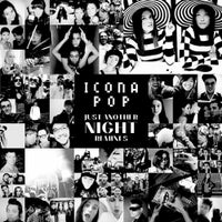 Icona Pop - Just Another Night (DubVision Remix)