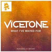 Vicetone feat. D. Brown - What I've Waited For (Original Mix)