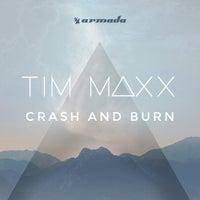 Tim Maxx - Crash And Burn (Original Mix)