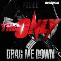 The Only - Drag Me Down (Nari & Milani Remix)