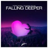 Robbie Rivera feat. Shawnee Taylor - Falling Deeper (Original Mix)