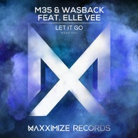 M35 & Wasback - Let It Go feat. Elle Vee (Extended Mix)