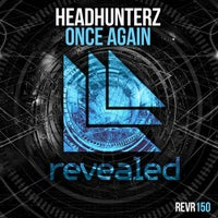 Headhunterz - Once Again (Original Mix)