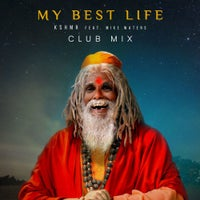 KSHMR - My Best Life (feat. Mike Waters) (Extended Club Mix)