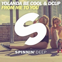 Yolanda Be Cool & Dcup - From Me To You (Original Mix)