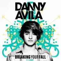Danny Avila - Breaking Your Fall (Original Mix)