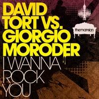 David Tort & Giorgio Moroder - I Wanna Rock You (Original Mix)