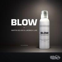 Martin Solveig & Laidback Luke - Blow (Original Mix)