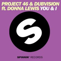 DubVision & Project 46 - You & I feat. Donna Lewis (Original Mix)