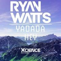 Ryan Watts - Yadada (Be Alright Vocal Mix)