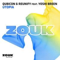 Reunify & Qubicon - Utopia feat. Yoshi Breen (Original Mix)