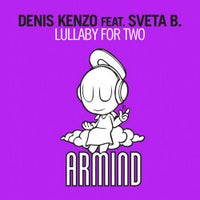 Denis Kenzo - Lullaby For Two feat. Sveta B. (Chill Out Mix)