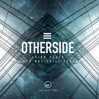 Third Party - Otherside (Third Party Remix)