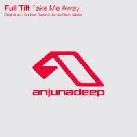 Full Tilt - Take Me Away (Original Mix)