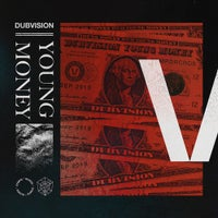 DubVision - Young Money (Extended Mix)