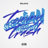 Sebastian Ingrosso & Tommy Trash - Reload (Original Mix)
