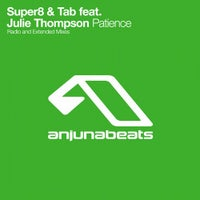 Super8 & Tab - Patience feat. Julie Thompson (Extended Mix)