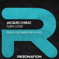 Jacques Chirac - Turn Love (Chris Sammarco Remix)