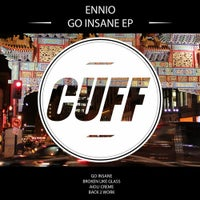 Ennio - Go Insane (Original Mix)