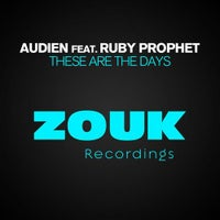 Audien - These Are The Days feat. Ruby Prophet (Original Mix)
