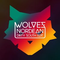 Nordean - Wolves (Dirty South Edit)