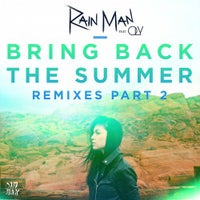 Rain Man - Bring Back The Summer (feat. OLY) (Not Your Dope Remix)