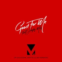 M-22 feat. Hayley May - Good For Me feat. Hayley May (M-22 & Sonic Matta Club Version)