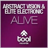 Abstract Vision & Elite Electronic - Alive (Original Mix)