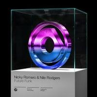 Nicky Romero & Nile Rodgers - Future Funk (Radio Edit)