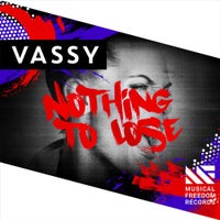VASSY - Nothing To Lose (Extended Mix)