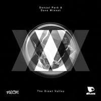 Denzal Park & Dave Winnel - The Great Valley (Original Mix)