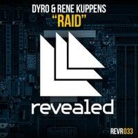 Rene Kuppens & Dyro - Raid (Original Mix)