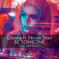 Dzasko - Be Someone feat. Nicole Starr (Metrush Extended Remix)