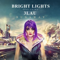 Bright Lights & 3LAU - Runaway (Extended Mix)