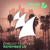 Embody - Remember Us feat. FEiN (Extended Mix)