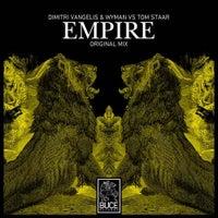 Tom Staar & Dimitri Vangelis & Wyman - Empire (Original Mix)