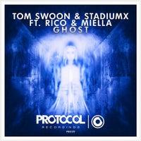 Tom Swoon, Rico & Miella & Stadiumx - Ghost (Original Mix)