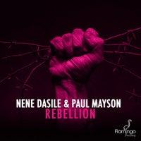 Nene Dasile & Paul Mayson - Rebellion (Original Mix)